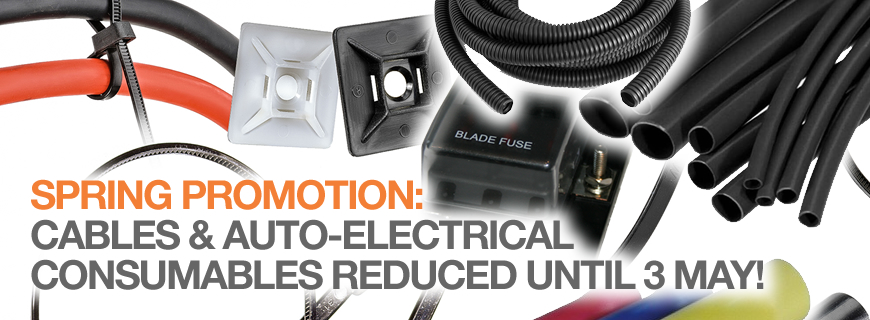 Electrifying offers on cable and auto-electrical consumables – only until 3 May…